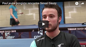 Paul jeune pongiste interview Simon Gauzy