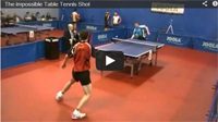 Impossible Table Tennis Shot