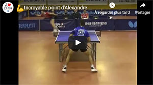 Incroyable point d'Alexandre Cassin au Ping-Pong