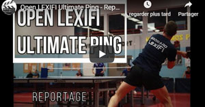 Tournoi d'Ultimate Ping - Open Lexifi